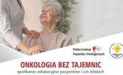 Drogi Pacjencie - przyjdź na warsztaty onkologiczne!